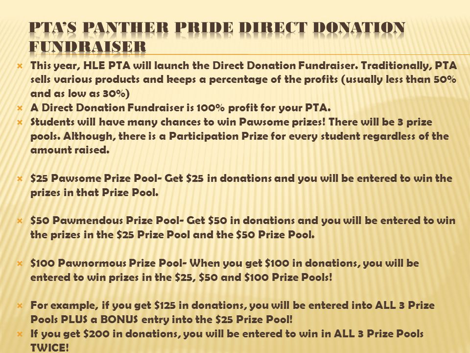  This year, HLE PTA will launch the Direct Donation Fundraiser.