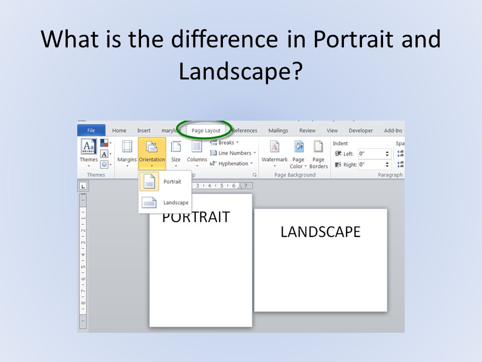 What is the difference in Portrait and Landscape?