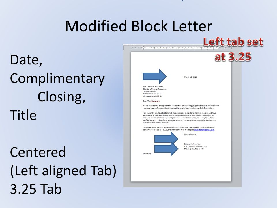 Modified Block Letter Date, Complimentary Closing, Title Centered (Left aligned Tab) 3.25 Tab