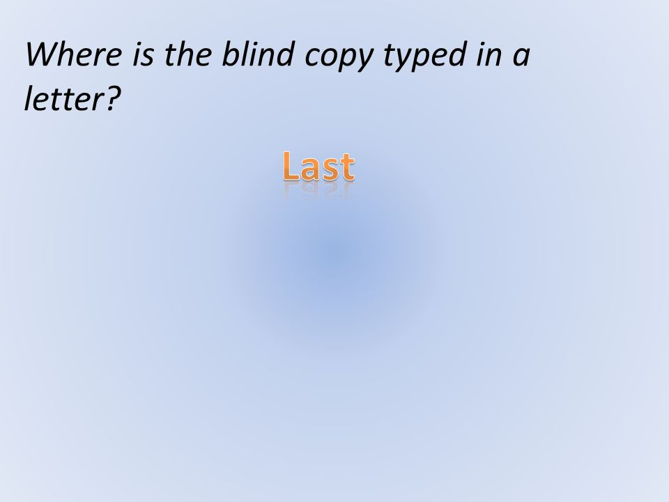 Where is the blind copy typed in a letter?