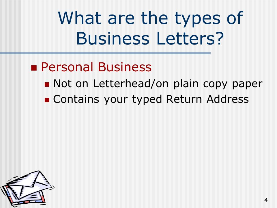 4 What Are The Types Of Business Letters