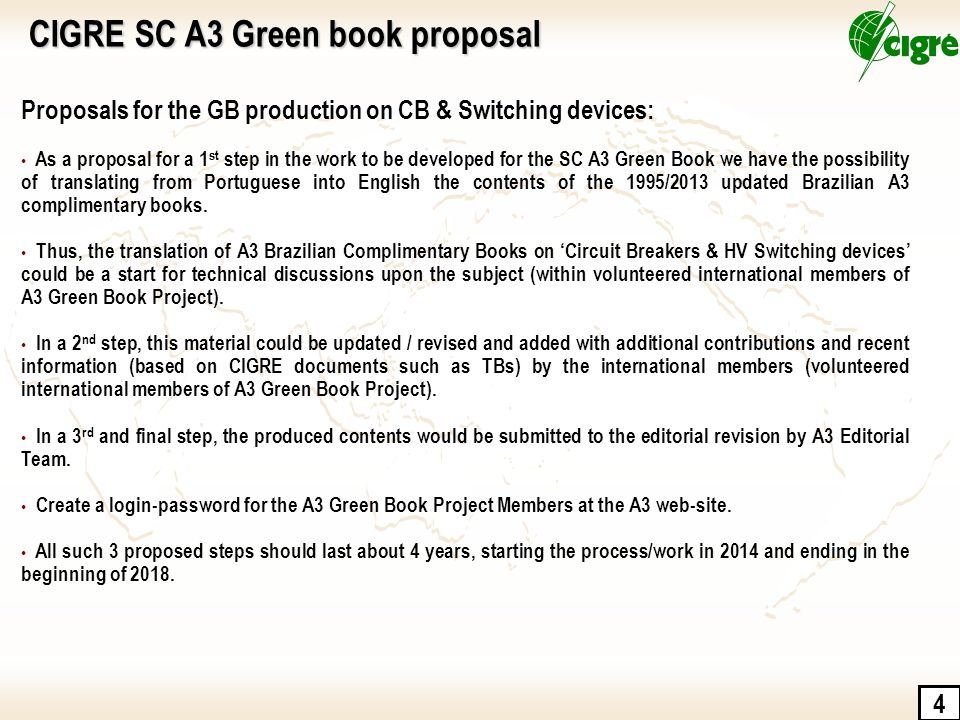 4 Proposals for the GB production on CB & Switching devices: As a proposal for a 1 st step in the work to be developed for the SC A3 Green Book we hav