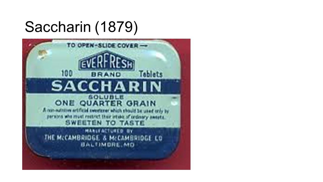 Saccharin (1879)