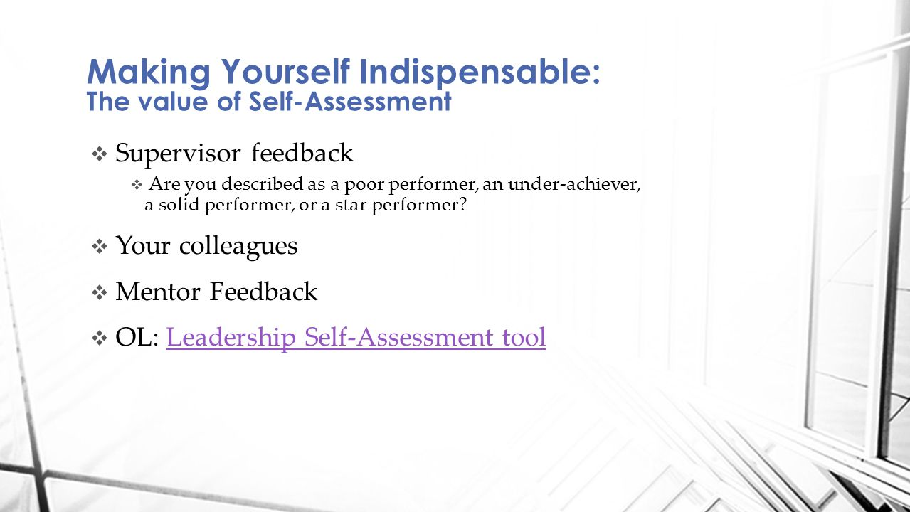  Supervisor feedback  Are you described as a poor performer, an under-achiever, a solid performer, or a star performer.