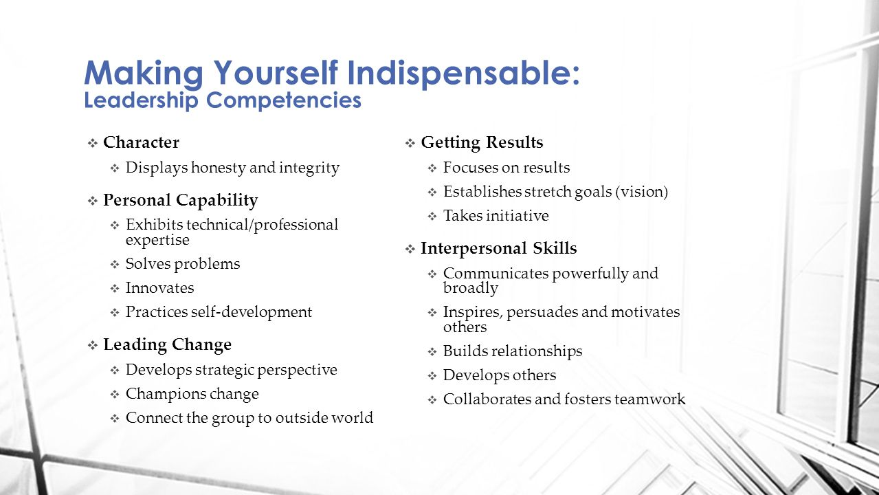 Making Yourself Indispensable: Core and Leadership Competencies Model Source: Office of Learning (OL)Office of Learning (OL)