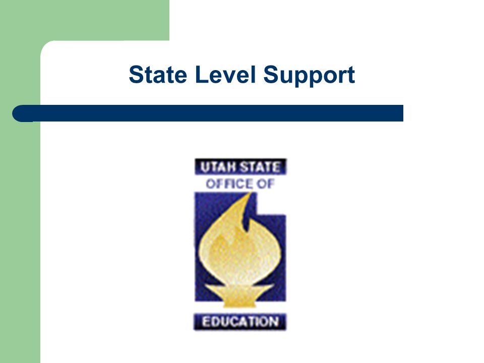 State Level Support