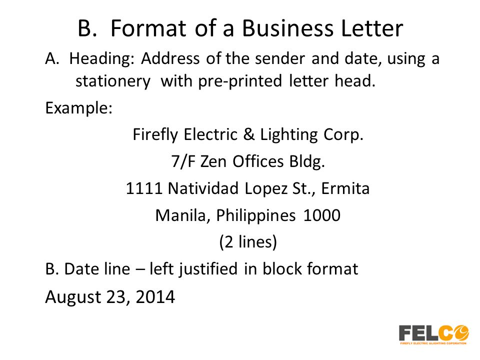 B.Format of a Business Letter A.