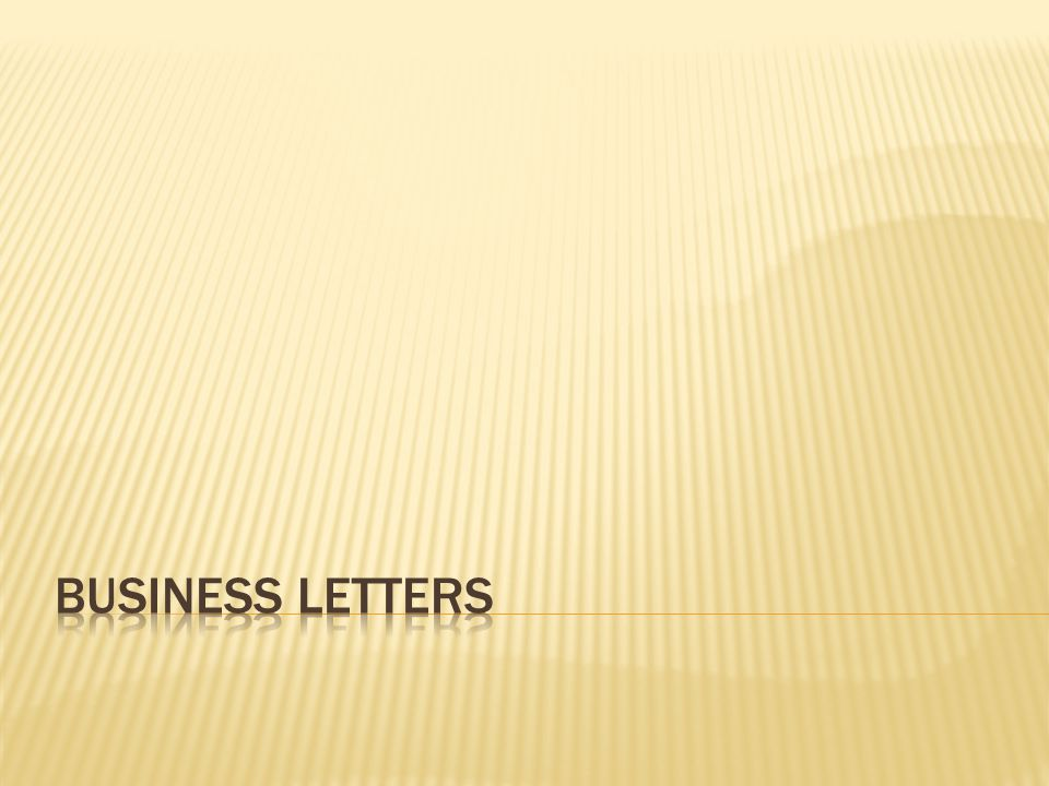  Difference between business and personal business letters is:  Business Letters are printed on letterhead paper.