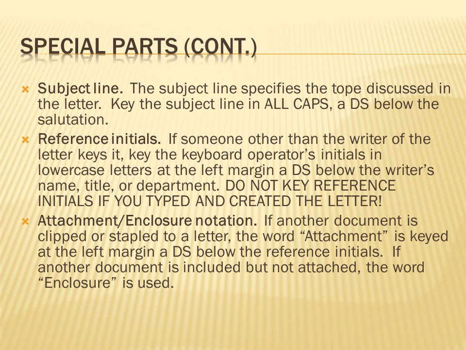  Copy notation  A copy notation indicates that a copy of a letter is being sent to someone other than the addressee.