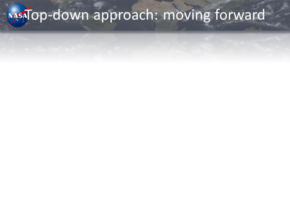 Top-down approach: moving forward