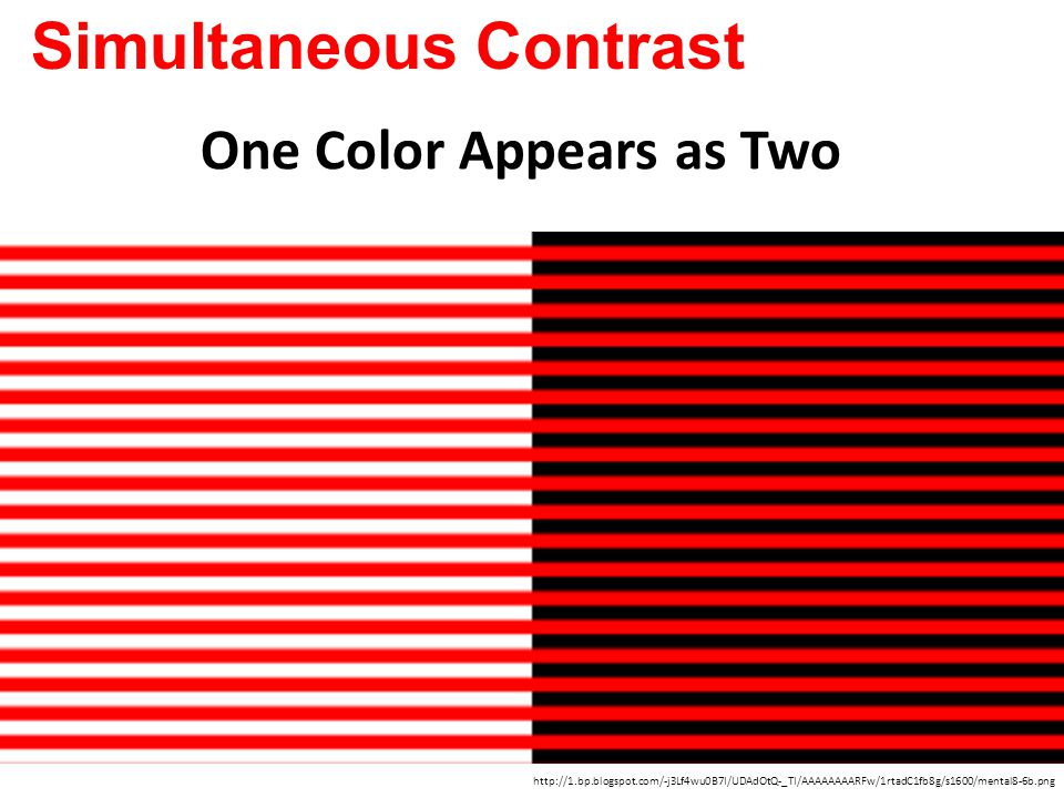 http://1.bp.blogspot.com/-j3Lf4wu0B7I/UDAdOtQ-_TI/AAAAAAAARFw/1rtadC1fb8g/s1600/mental8-6b.png Simultaneous Contrast One Color Appears as Two