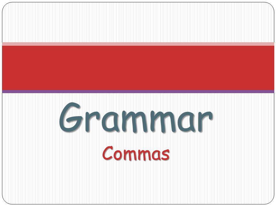 GrammarCommas