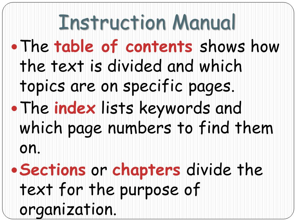 Instruction Manual The table of contents shows how the text is divided and which topics are on specific pages.