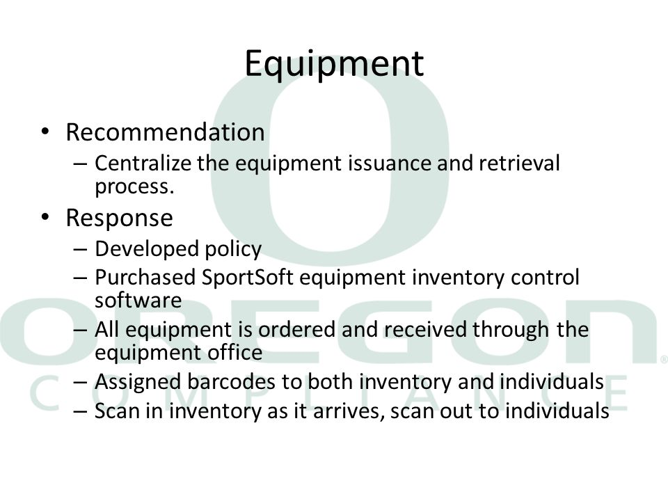 Equipment Recommendation – Centralize the equipment issuance and retrieval process.