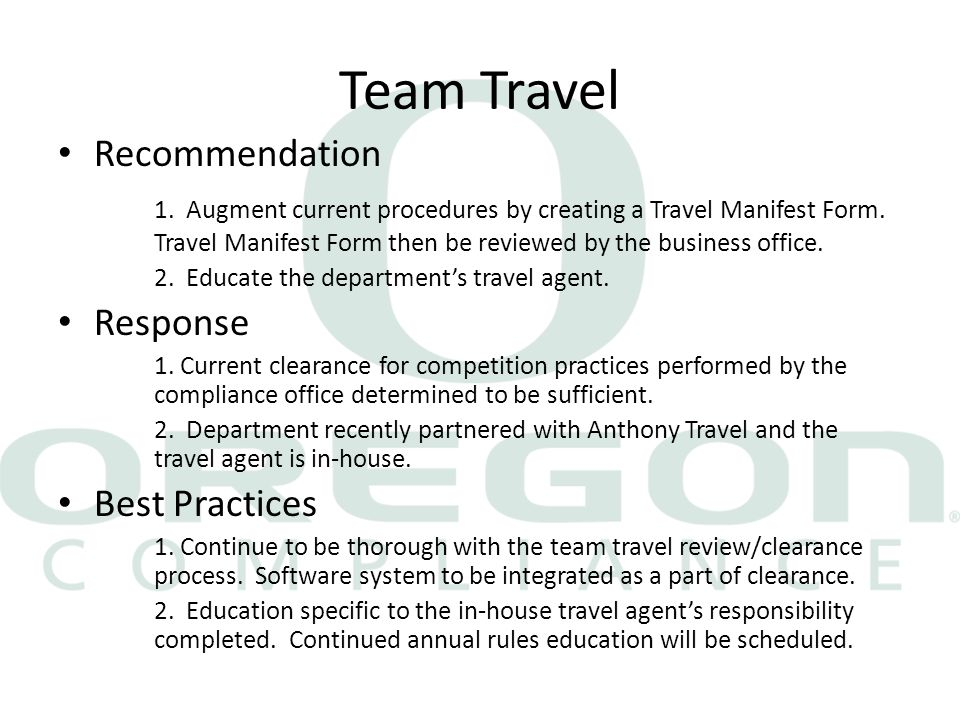 Team Travel Recommendation 1. Augment current procedures by creating a Travel Manifest Form.