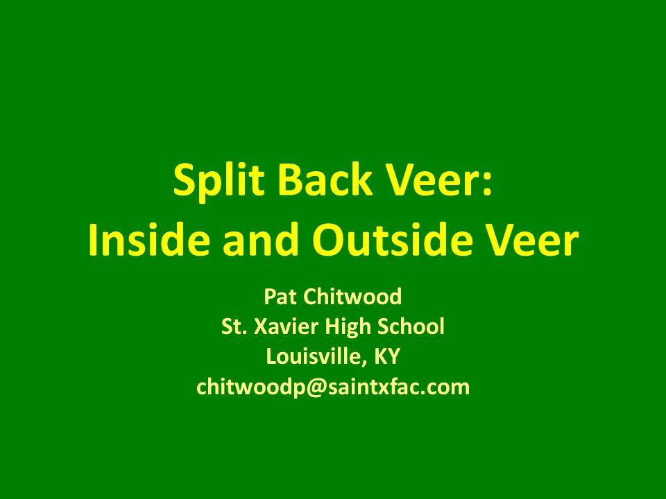 Split Back Veer: Inside and Outside Veer Pat Chitwood St.