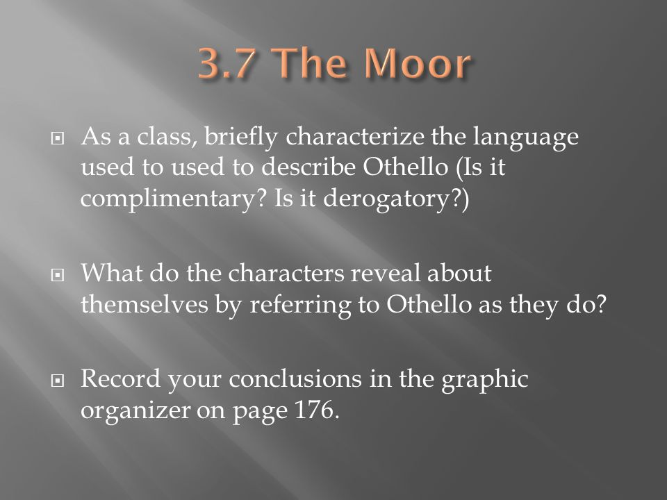3.7 The Moor As a class, discuss the following.