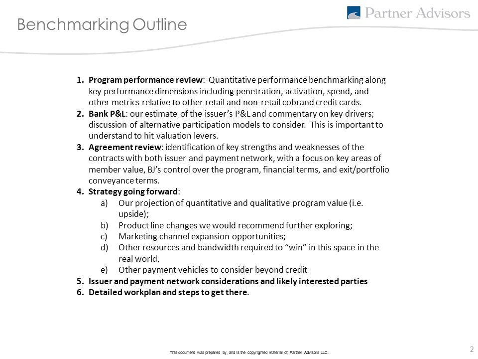 2 This document was prepared by, and is the copyrighted material of, Partner Advisors LLC. Benchmarking Outline 1.Program performance review: Quantita