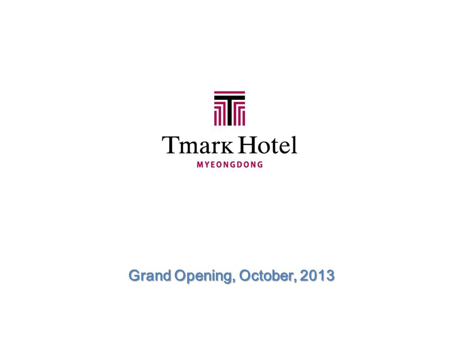 Grand Opening, October, 2013