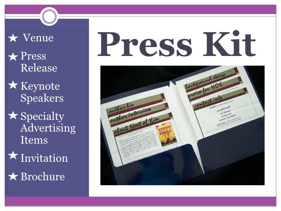 Press Kit Venue Press Release Keynote Speakers Specialty Advertising Items Invitation Brochure