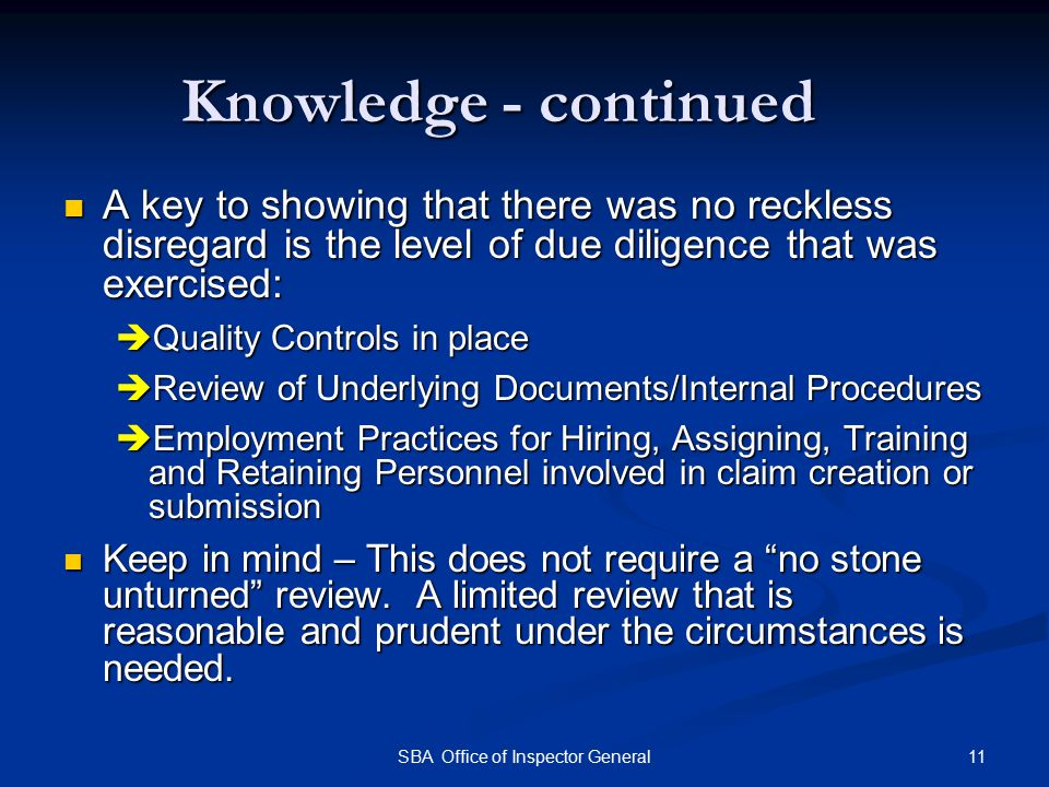 Knowledge - continued A key to showing that there was no reckless disregard is the level of due diligence that was exercised: A key to showing that th