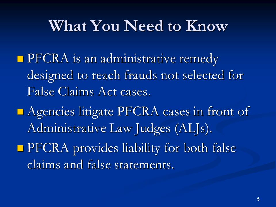 History and Intent of PFCRA PFCRA was enacted in 1986 to deal with lower dollar value cases DOJ was not litigating.