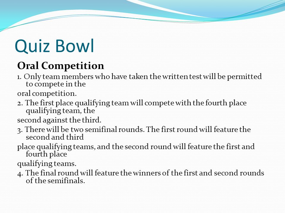 Quiz Bowl Oral Competition 1.