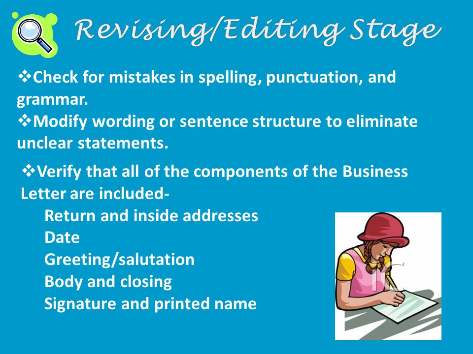  Check for mistakes in spelling, punctuation, and grammar.