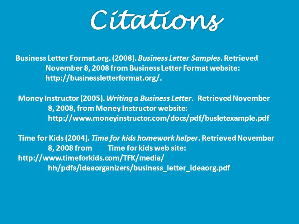 Money Instructor (2005). Writing a Business Letter. Retrieved November 8, 2008, from Money Instructor website: http://www.moneyinstructor.com/docs/pdf