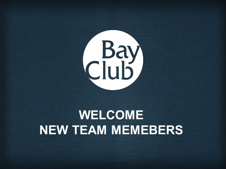 WELCOME NEW TEAM MEMEBERS