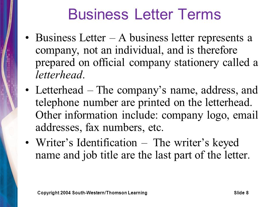 Copyright 2004 South-Western/Thomson LearningSlide 9 Terms Cont.