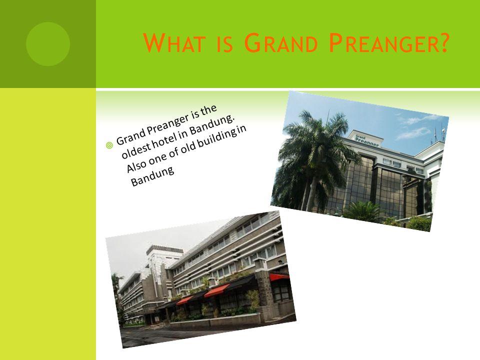 Grand Preanger Hotel T RAVEL G UIDE