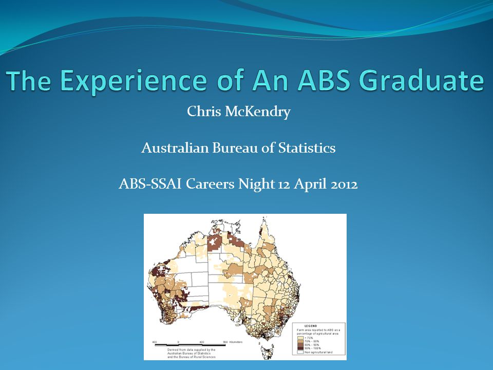 Chris McKendry Australian Bureau of Statistics ABS-SSAI Careers Night 12 April 2012