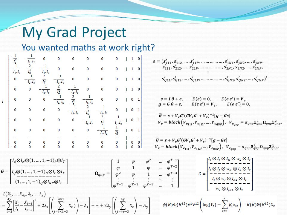 My Grad Project You wanted maths at work right?