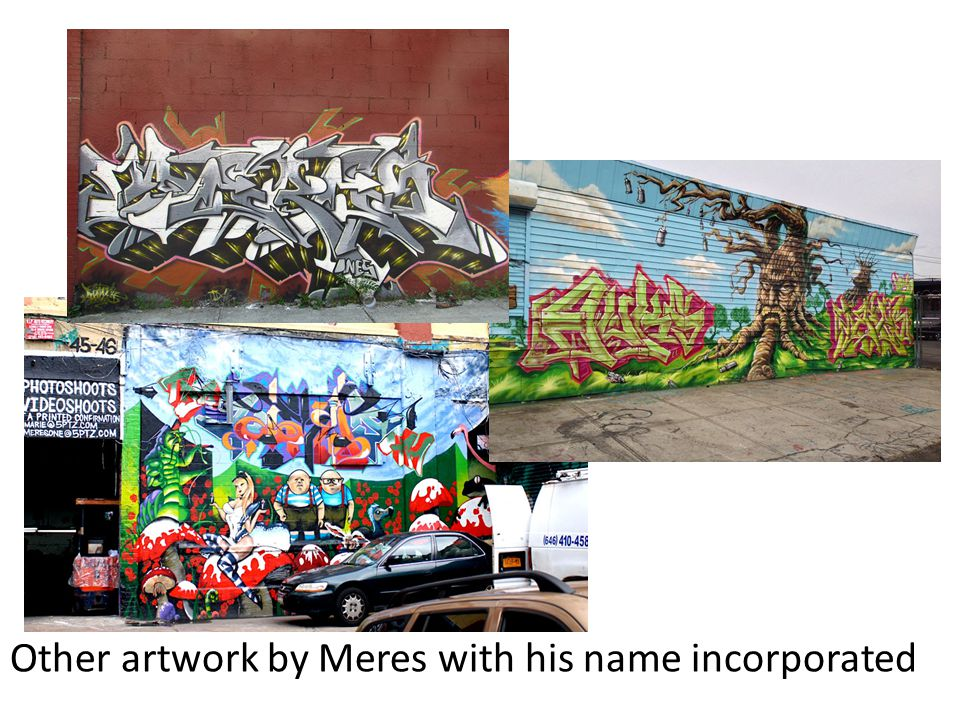 Other artwork by Meres with his name incorporated