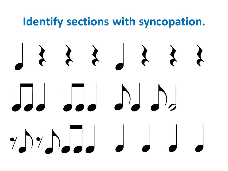 Identify sections with syncopation.
