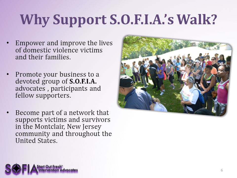 Why Support S.O.F.I.A.'s Walk.