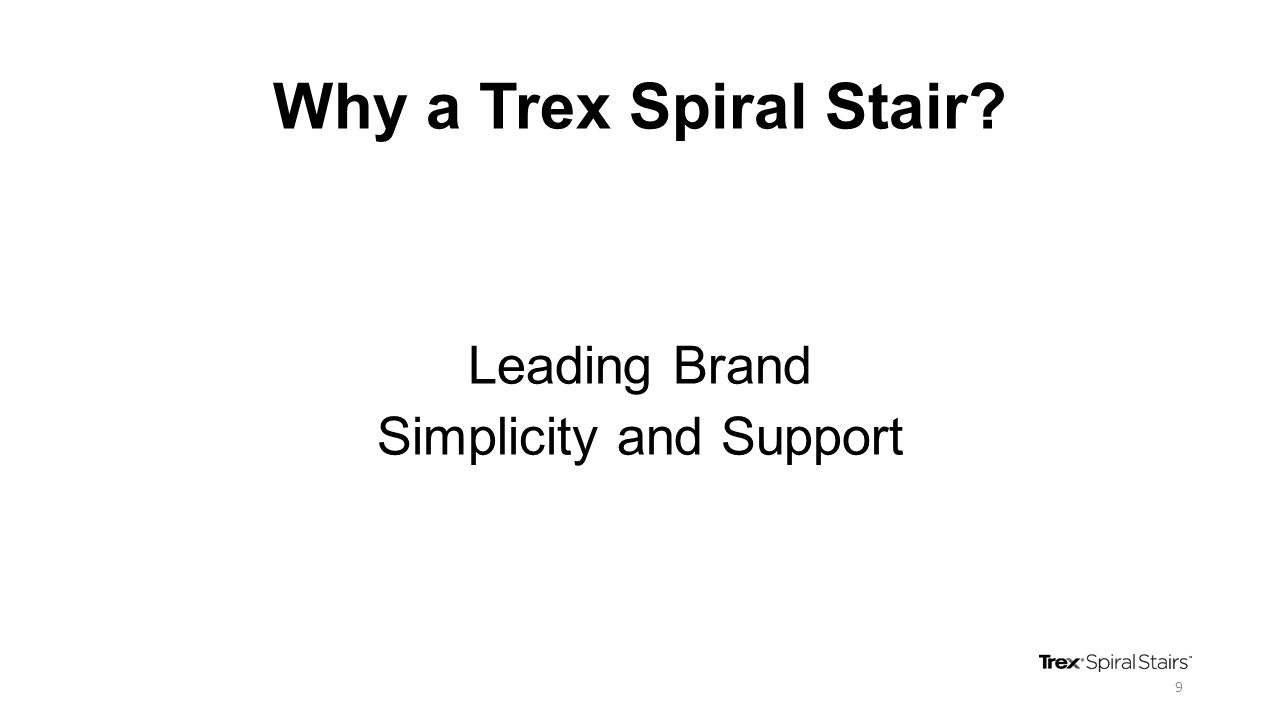 Why a Trex Spiral Stair? Leading Brand Simplicity and Support 9