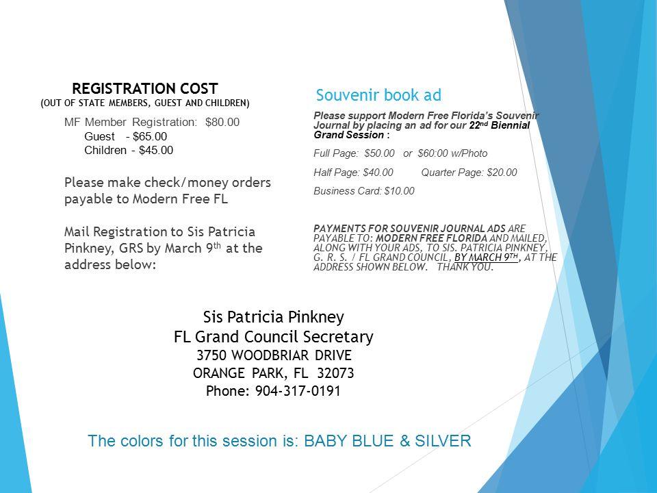 Souvenir book ad MF Member Registration: $80.00 Guest - $65.00 Children - $45.00 Please make check/money orders payable to Modern Free FL Mail Registr