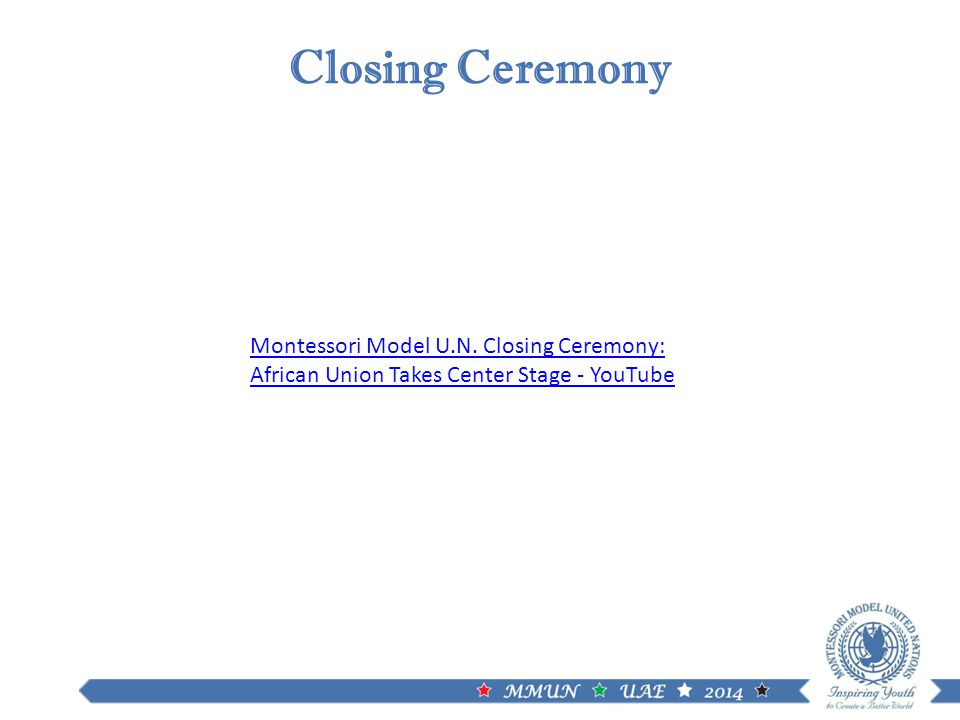 Montessori Model U.N. Closing Ceremony: African Union Takes Center Stage - YouTube Closing Ceremony