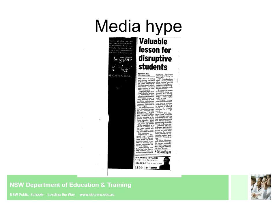 NSW Department of Education & Training NSW Public Schools – Leading the Way www.det.nsw.edu.au Media frenzy