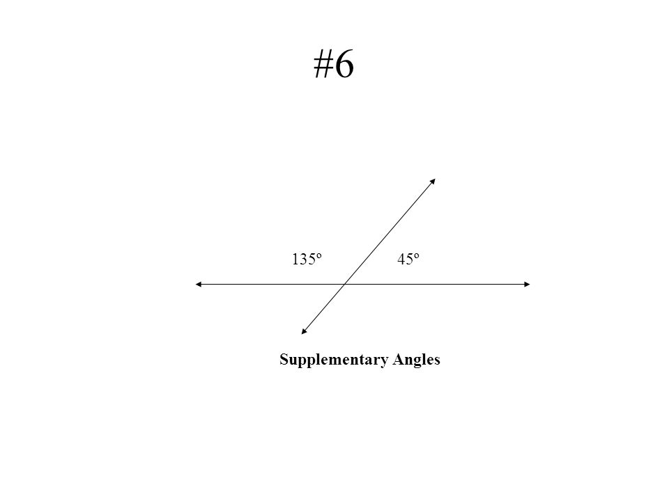 #6 45º135º Supplementary Angles
