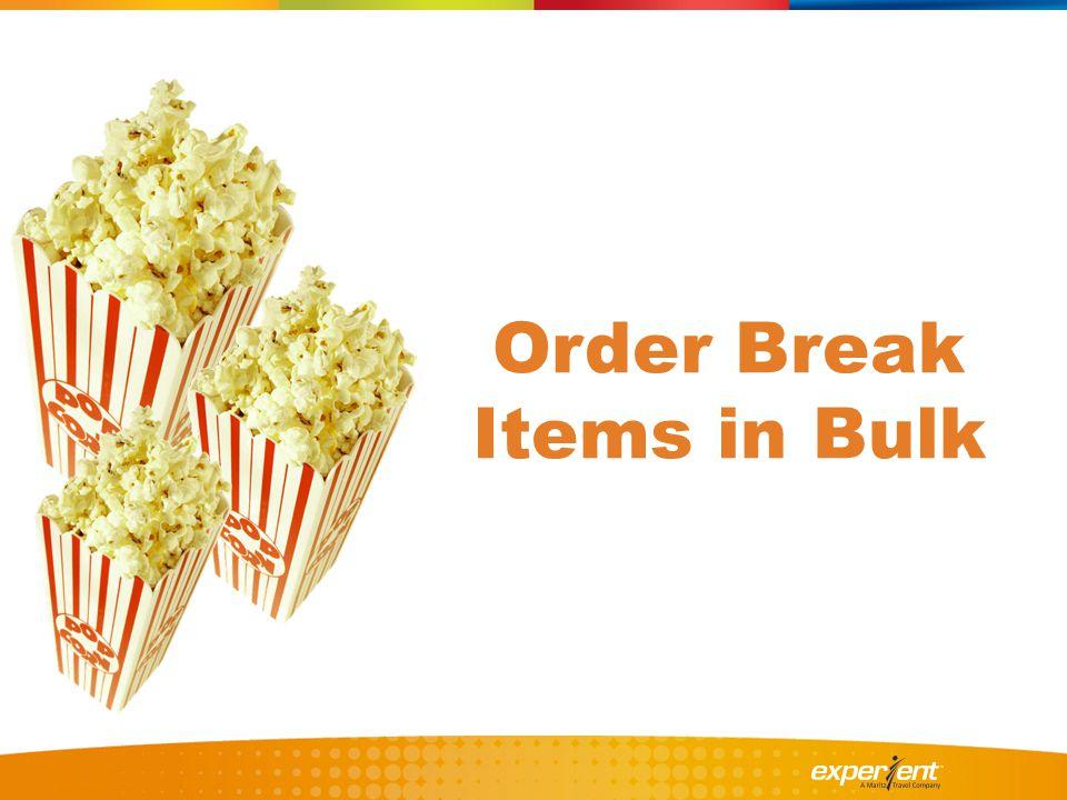 Order Break Items in Bulk