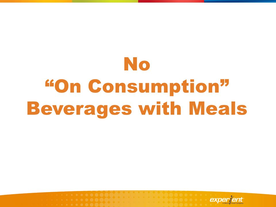 No On Consumption Beverages with Meals