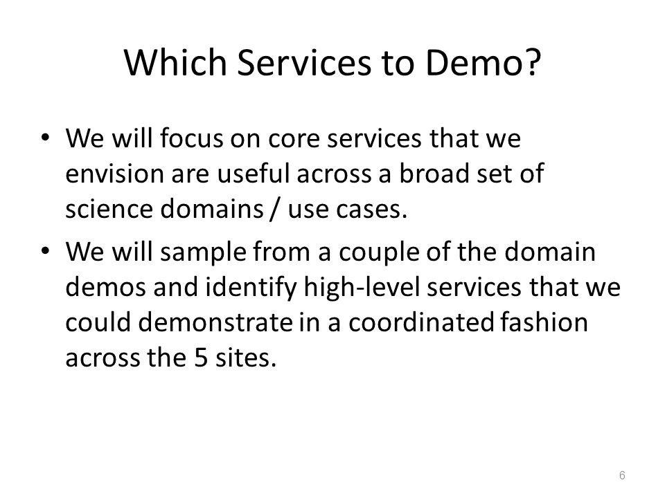 Which Services to Demo.