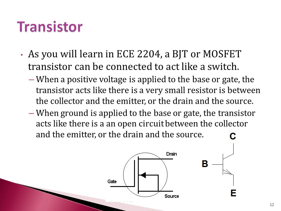 As you will learn in ECE 2204, a BJT or MOSFET transistor can be connected to act like a switch.