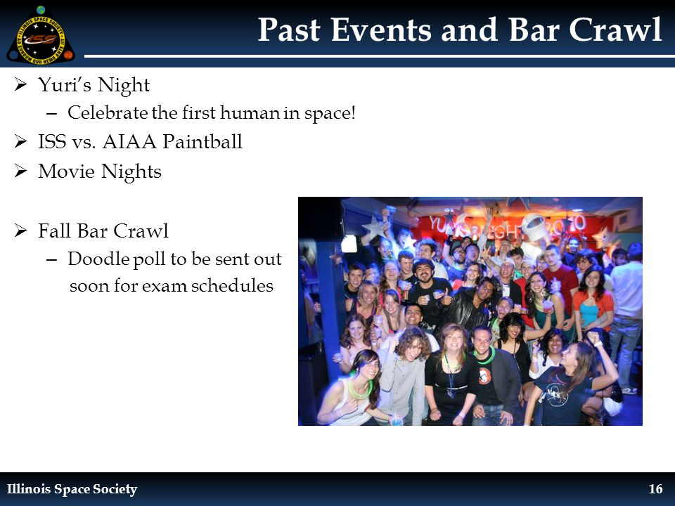 Illinois Space Society16 Past Events and Bar Crawl  Yuri's Night – Celebrate the first human in space.