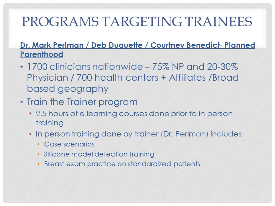 PROGRAMS TARGETING TRAINEES Dr.