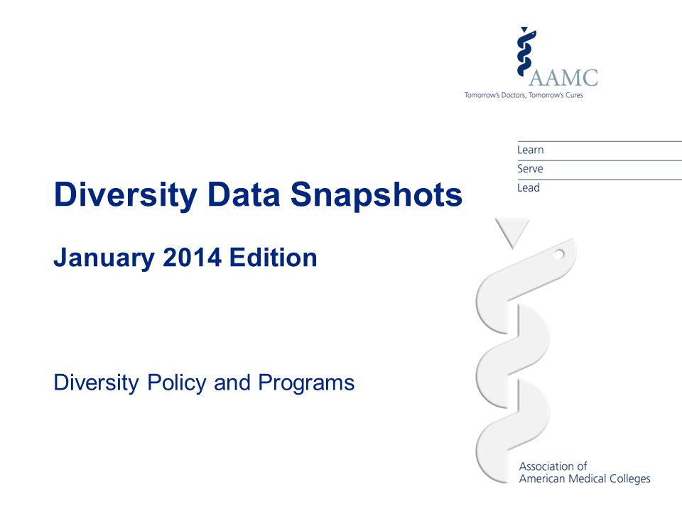 Diversity Data Snapshots January 2014 Edition Diversity Policy and Programs