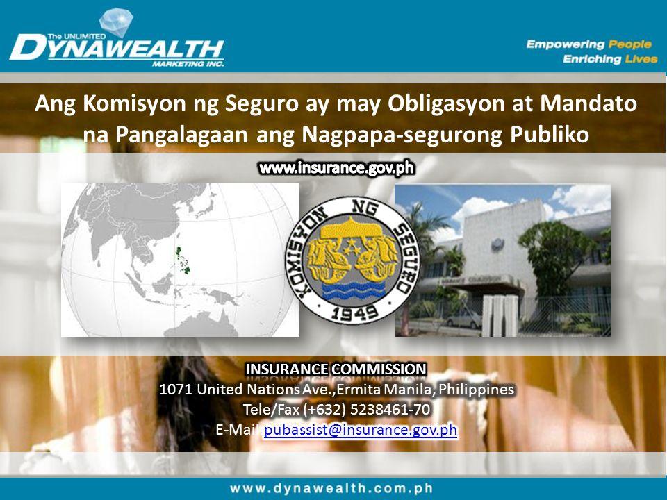 Ang Komisyon ng Seguro ay may Obligasyon at Mandato na Pangalagaan ang Nagpapa-segurong Publiko